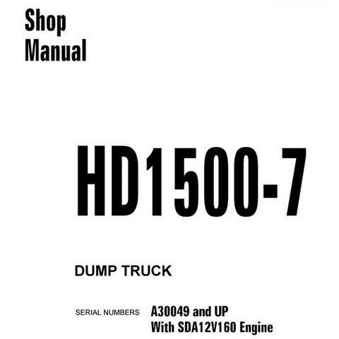 Komatsu HD1500-7 Dump Truck Shop Manual (A30049 and up) - CEBM021000
