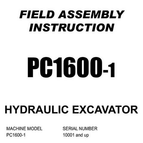 Komatsu PC1600-1 Hydraulic Excavator Field Assembly Instruction Manual (10001 and up) - SEAW021TA102
