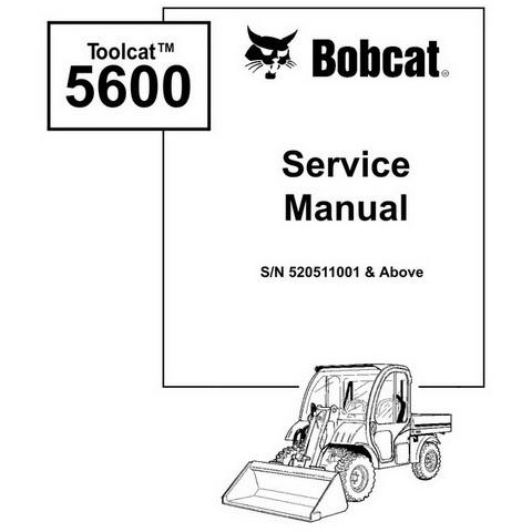 Bobcat Toolcat 5600 Utility Work Machine Workshop Repair Service Manual - 6901892