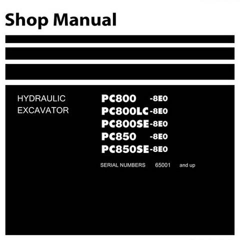 Komatsu PC800-8E0, PC800LC-8E0, PC800SE-8E0, PC850-8E0, PC850SE-8E0 Excavator Shop Manual