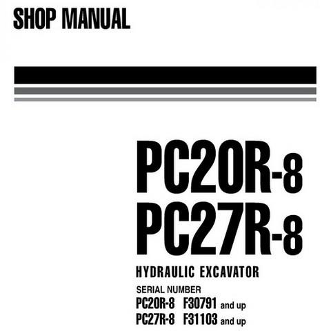 Komatsu PC20R-8, PC27R-8 Hydraulic Excavator Shop Manual - WEBM000201