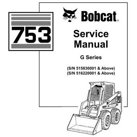 Bobcat 753 G-Series Skid-Steer Loader Service Manual - 6900976