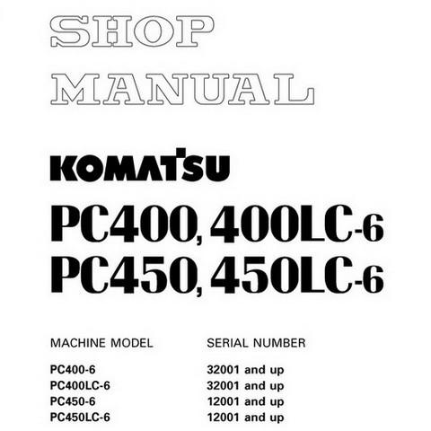 Komatsu PC400-6, PC400LC-6, PC450-6, PC450LC-6 Hydraulic Excavator Shop Manual - SEBM014508