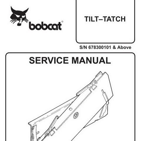 Bobcat Tilt–Tatch Repair Service Manual - 6900887