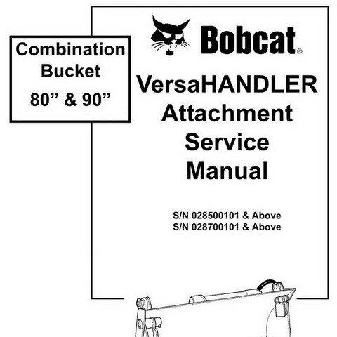 "Bobcat Combination Bucket 80"" & 90"" VersaHANDLER Attachment Repair Service Manual - 6901450"