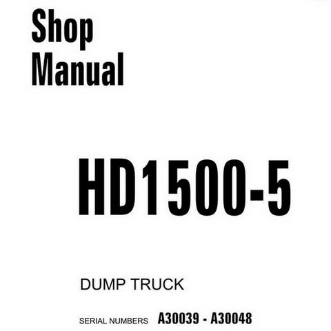 Komatsu D1500-5 Dump Truck Shop Manual (A30039-A30048) - CEBM006203