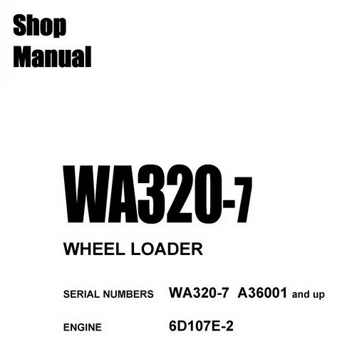 Komatsu WA320-7 Wheel Loader Shop Manual