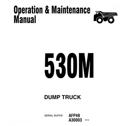 Komatsu 530M Dump Truck Operation & Maintenance Manual