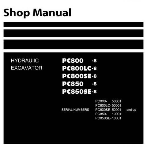 Komatsu PC800-8, PC800LC-8, PC800SE-8, PC850-8, PC850SE-8  Excavator Shop Manual - SEN00373-12