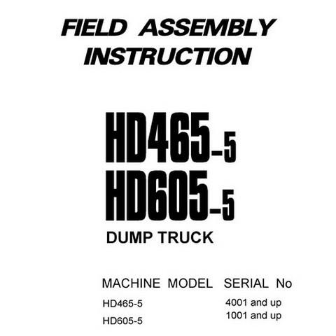 Komatsu HD465-5, HD605-5 Dump Truck Field Assembly Ins