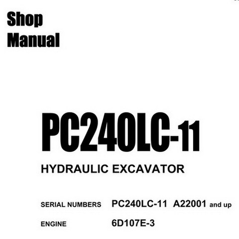 Komatsu PC240LC-11 Hydraulic Excavator Shop Manual (A22001 and up) - CEBM028601