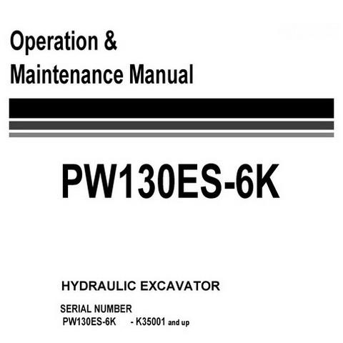 Komatsu PW130ES-6K Hydraulic Excavator Operation & Maintenance Manual (K35001 and up) - UEAM000905