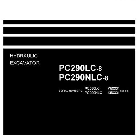 Komatsu PC290LC-8, PC290NLC-8 Hydraulic Excavator Shop Manual (K50001 and up) - UEN00001-01