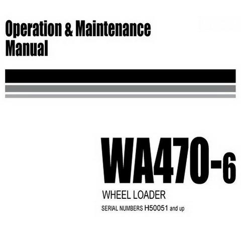 Komatsu WA470-6 Wheel Loader Operation & Maintenance Manual