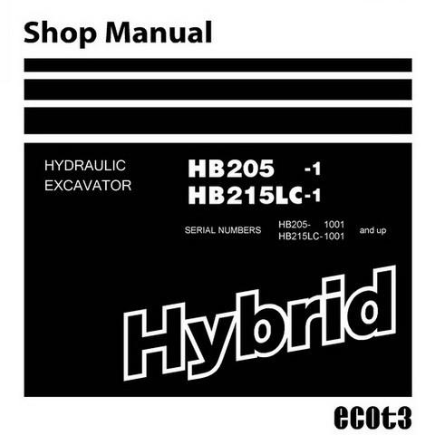Komatsu HB205-1, HB215LC-1 Hydraulic Excavator Shop Manual (1001 and up) - SEN05393-04