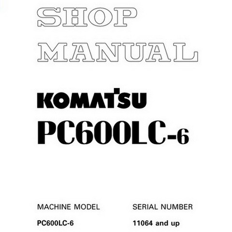 Komatsu PC600LC-6 Hydraulic Excavator Shop Manual (110
