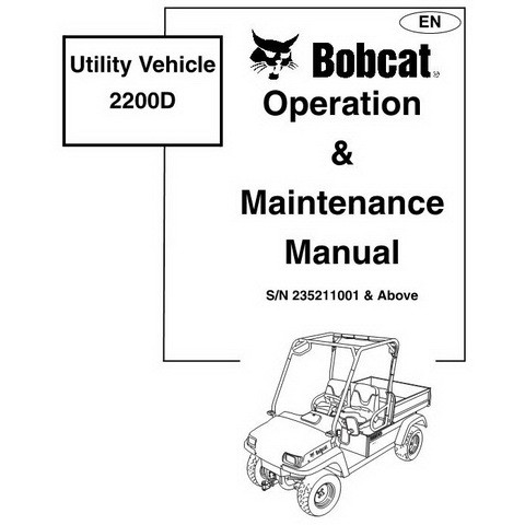 Bobcat 2200D Utility Vehicle Operation and Maintenance Manual - 6903128-EN