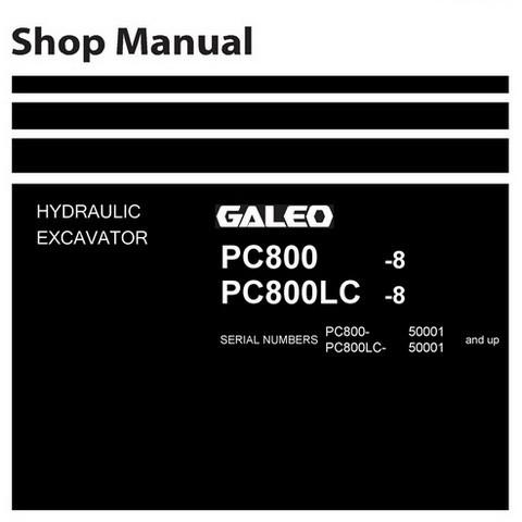 Komatsu PC800-8, PC800LC-8 Galeo Hydraulic Excavator Shop Manual (50001 and up) - UEN00373-01