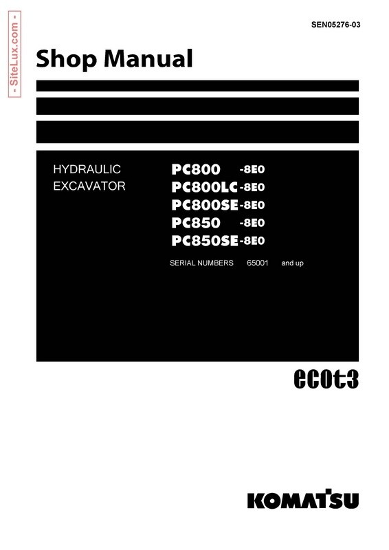 Komatsu PC800-8E0, PC800LC-8E0, PC800SE-8E0, PC850-8E0, PC850SE-8E0 Hydraulic Excavator Shop Manual