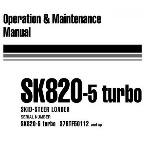 Komatsu SK820-5 turbo Skid-Steer Loader Operation & Maintenance Manual