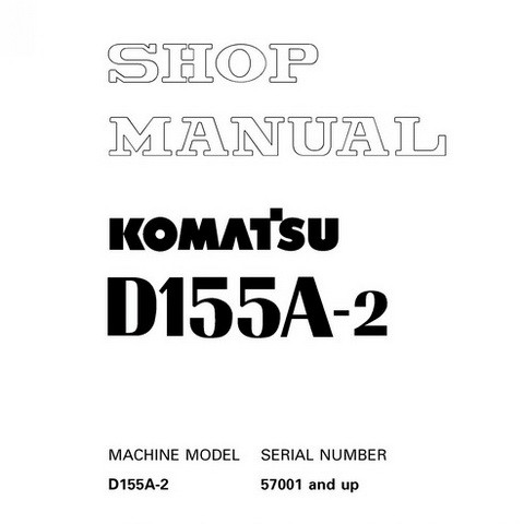 Komatsu D155A-2 Bulldozer (57001 and up) Shop Manual - SEBM018602
