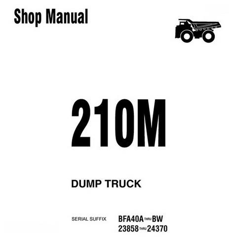 Komatsu 210M Dump Truck Shop Manual - DG610