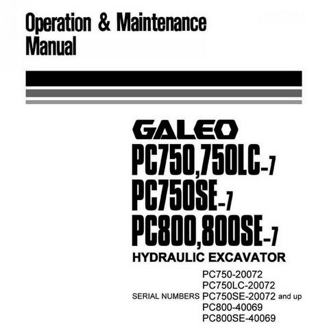 Komatsu PC750-7, PC750LC-7, PC750SE-7, PC800-7, PC800SE-7 Excavator Operation & Maintenance Manual
