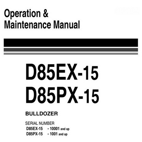 Komatsu D85EX-15, D85PX-15 Bulldozer Operation & Maintenance Manual - EEAM022804