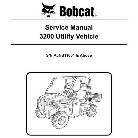 Bobcat 3200 Utility Vehicle Workshop Repair Service Manual - 6989598