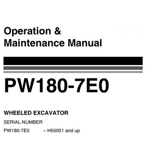 Komatsu PW180-7E0 Hydraulic Excavator Operation & Maintenance Manual (H55051 and up) - VEAM400102