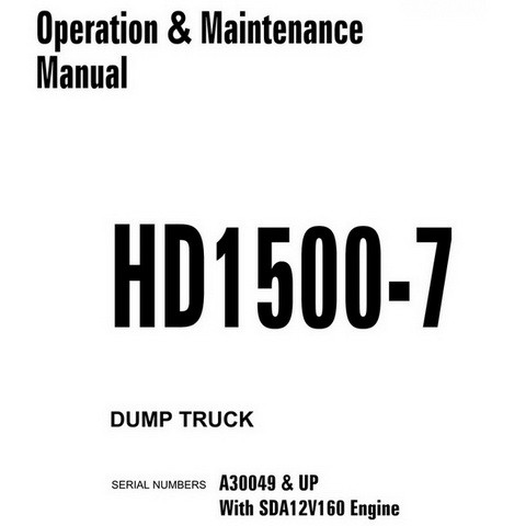 Komatsu HD1500-7 Dump Truck Operation & Maintenance Manual (A30049 and up) - CEAM020600