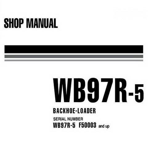 Komatsu WB97R-5 Backhoe Loader Shop Manual