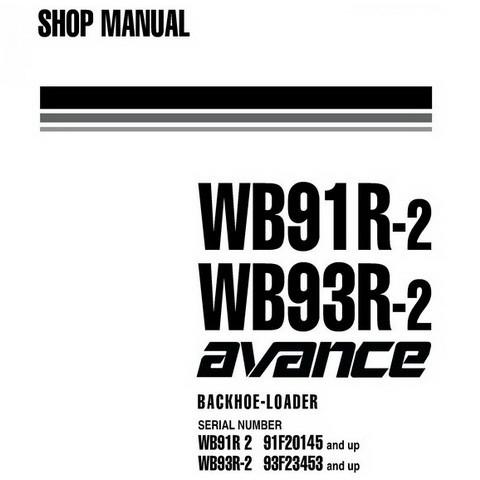 Komatsu WB91R-2, WB93R-2 avance Backhoe Loader Shop Manual