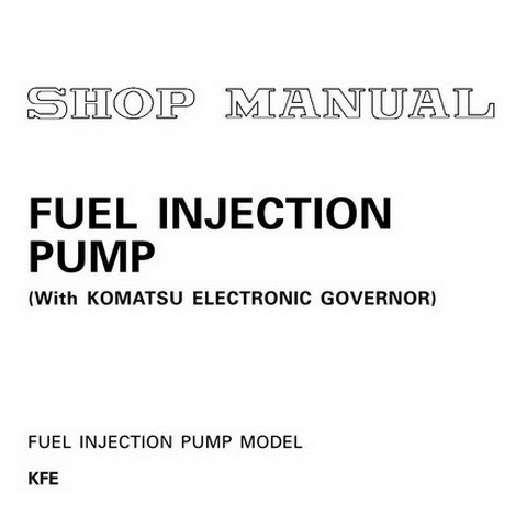 Komatsu KP21 Fuel Injection Pump Shop Manual - SEBM012702