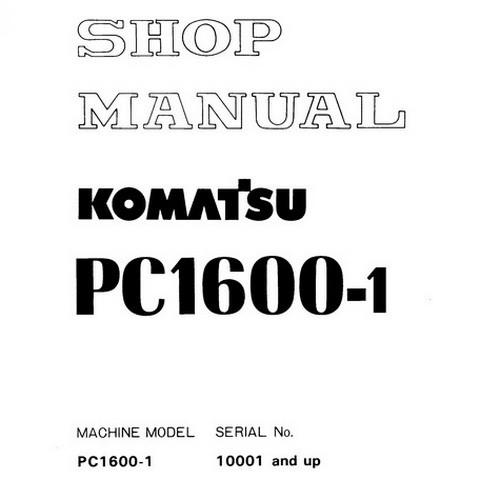Komatsu PC1600-1 Hydraulic Excavator Shop Manual (10001 and up) - SEBM021TA103
