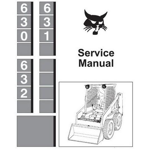 Bobcat 630, 631, 632 Skid-Steer Loader Service Manual - 6556454