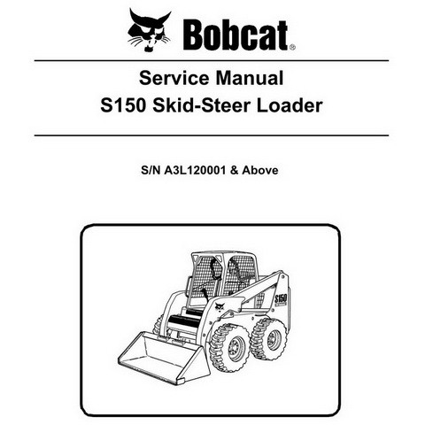 Bobcat S150 Skid-Steer Loader Service Manual - 6987033