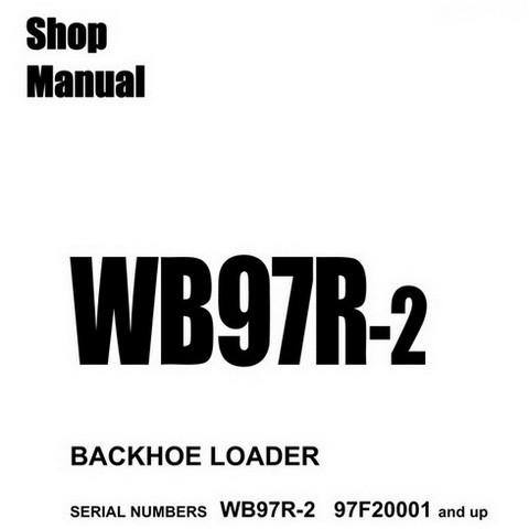 Komatsu WB97R-2 Backhoe Loader Shop Manual