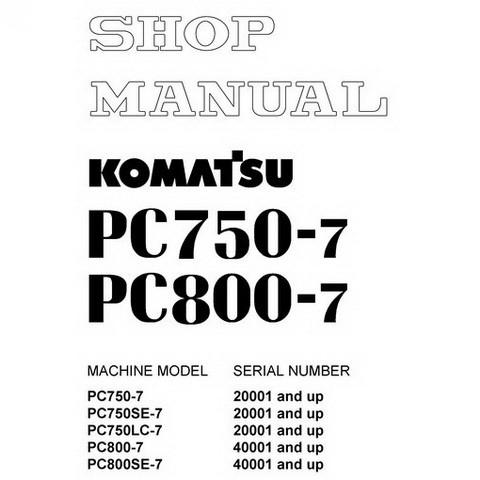 Komatsu PC750-7, PC750SE-7, PC750LC-7, PC800-7, PC800SE-7 Excavator Shop Manual - SEBM031307