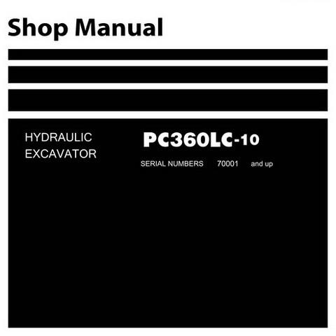 Komatsu PC360LC-10 Hydraulic Excavator Shop Manual (70001 and up) - SEN05619-03