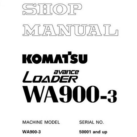 Komatsu WA900-3 avance Wheel Loader Shop Manual (SN: 50001 and up)