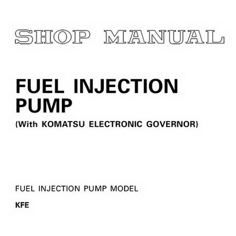 Komatsu KP21 Fuel Injection Pump Models Shop Manual - SEBM012702