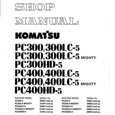 Komatsu PC300,PC400,LC,HD-5 Mighty Hydraulic Excavator Shop Manual - SEBM02070507