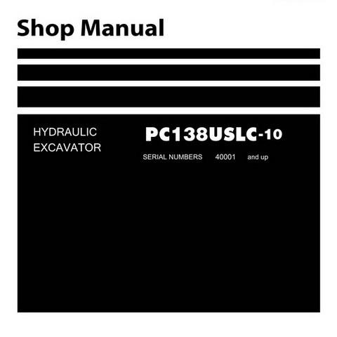 Komatsu PC138USLC-10 Hydraulic Excavator Service Repair Workshop Manual