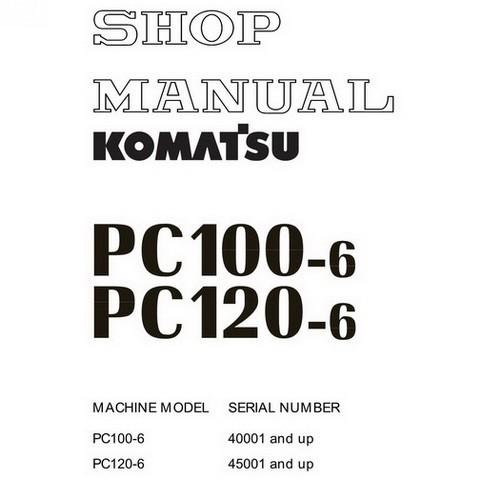 Komatsu PC100-6, PC120-6 Hydraulic Excavator Service Repair Workshop Manual