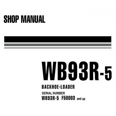 Komatsu WB93R-5 Backhoe Loader Shop Manual