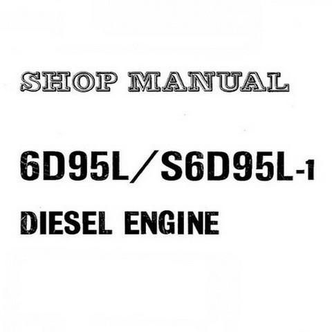 Komatsu 6D95L, S6D95L-1 Forklift Diesel Engine Shop Manual - S6D95LBE2