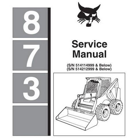 Bobcat 873 Skid-Steer Loader Service Manual - 6724280