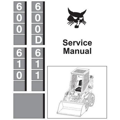Bobcat 600, 600D, 610, 611 Skid-Steer Loader Service Manual - 6556276