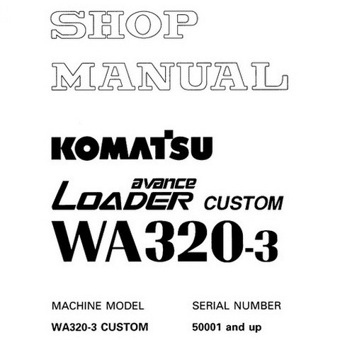 Komatsu WA320-3 avance Wheel Loader Shop Manual